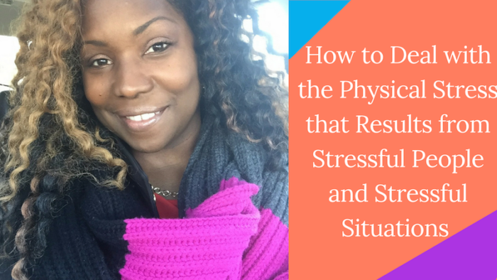 Dealing with stressful people and stressful sitatuins